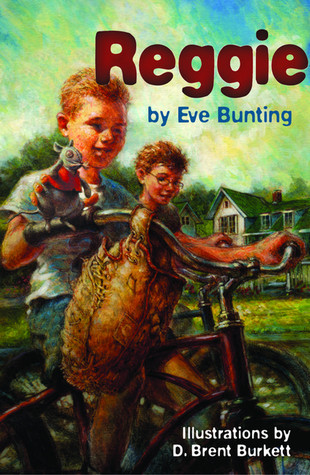 Reggie  by  Eve Bunting
