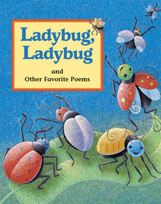 Ladybug, Ladybug: And Other Favorite Poems Cricket Magazine Group