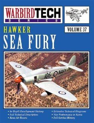 Hawker Sea Fury (WarbirdTech, #37) Kev Darling