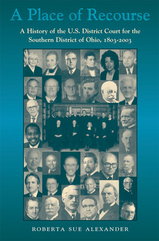 Place Of Recourse: History Of Us District Court For  by  Roberta Sue Alexander