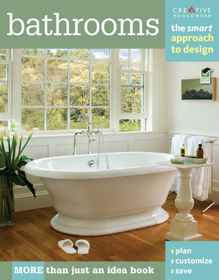Bathrooms: The Smart Approach to Design  by  Kathie Robitz