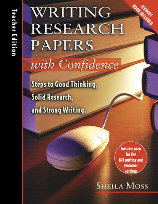 Writing Research with Confidence Teachers Guide with CD Sheila Moss