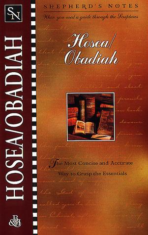 Hosea/Obadiah (Shepherds Notes) Robert Lintzenich
