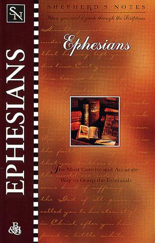 Shepherds Notes: Philippians, Colossians & Philemon  by  Dana Gould