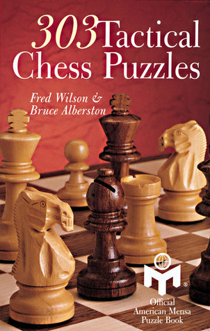303 Tactical Chess Puzzles  by  Fred Wilson