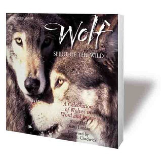 Wolf: Spirit of the Wild  : A Celebration of Wolves in Word and image  by  Diana Landau