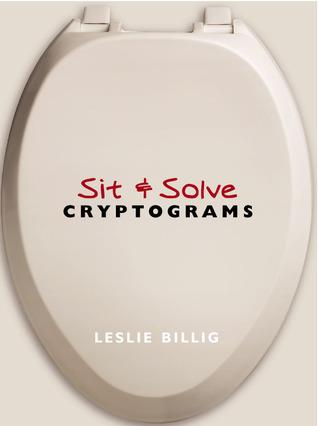 Sit & Solve® Cryptograms  by  Leslie Billig