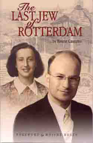 The Last Jew of Rotterdam  by  Ernest Cassutto