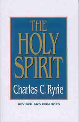 The Holy Spirit Charles C. Ryrie