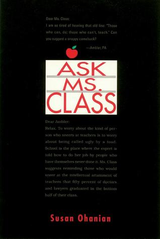 Ask Ms. Class Susan Ohanian