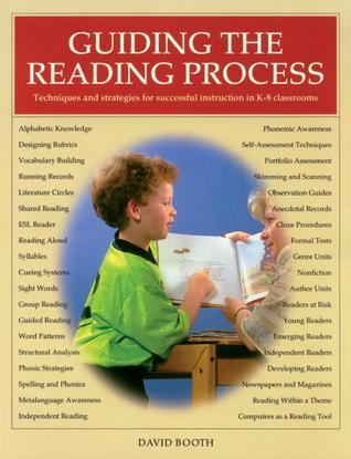 Guiding the Reading Process  by  David      Booth