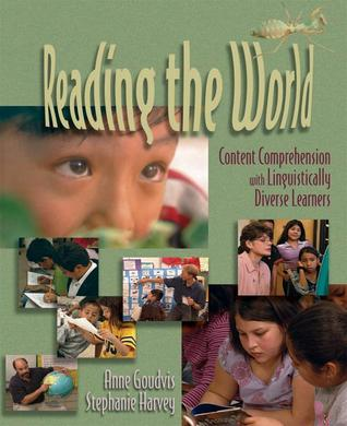 Reading the World (VHS): Content Comprehension with Linguistically Diverse Learners  by  Anne Goudvis