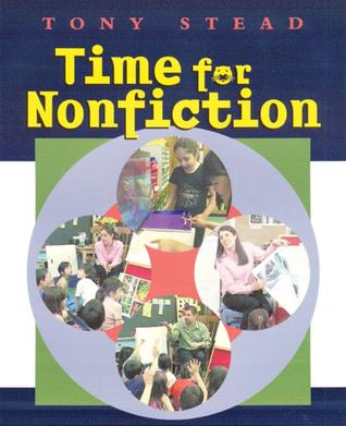 Time for Nonfiction  by  Tony Stead