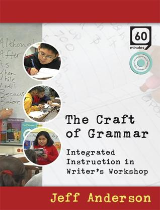 Craft of Grammar, The  by  Jeff Anderson