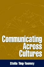 Cross Cultural Interpersonal Communication  by  Stella Ting-Toomey