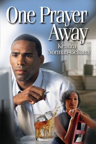 One Prayer Away Kendra Norman-Bellamy