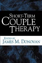 Short-Term Couple Therapy  by  James M. Donovan