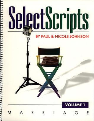 Selectscripts: Marriage  by  Paul          Johnson