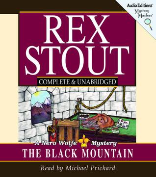 The Black Mountain: A Nero Wolfe Mystery Rex Stout