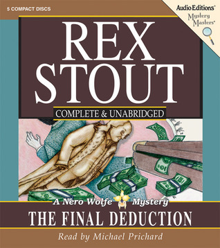 The Final Deduction: A Nero Wolfe Mystery Michael Prichard