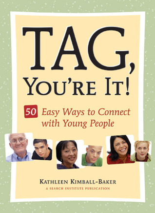 Connect 5: Finding the Caring Adults You May Not Realize Your Teen Needs  by  Kathleen Kimball-Baker