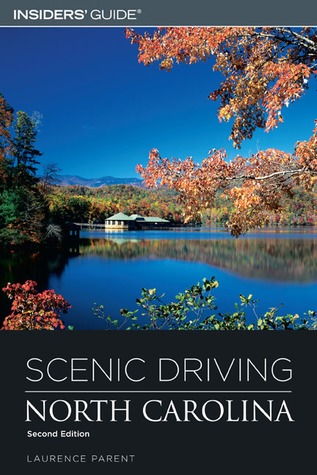 Scenic Driving North Carolina, 2nd  by  Laurence Parent