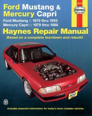 Haynes Ford Mustang (1979-1993) & Mercury Capri (1979-1986) Automotive Repair Manual  by  Chilton Automotive Books