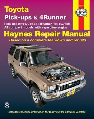 Toyota Pickups and 4-Runner, 1979-1995  by  John Harold Haynes