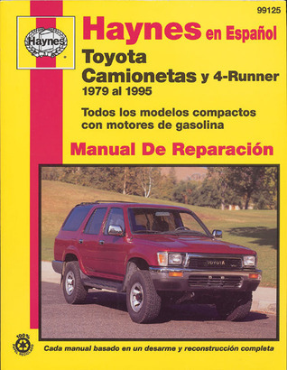 Toyota Pick Ups and 4 Runner 1979-95-Spanish Edition John Harold Haynes
