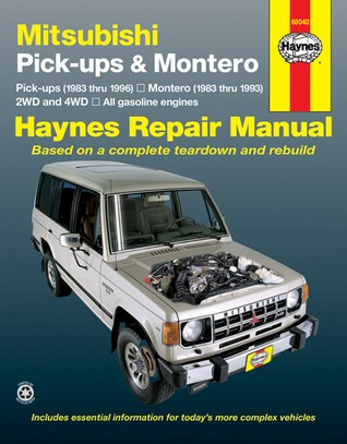 Mitsubishi Pickups and Montero, 1983-1996  by  John Harold Haynes