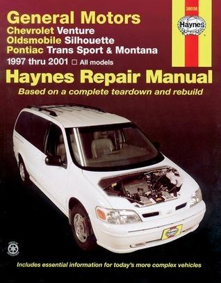 Chevrolet Venture, Oldsmobile Silhouette, Pontiac Trans Sport and Montana, 1997-2001 John Harold Haynes