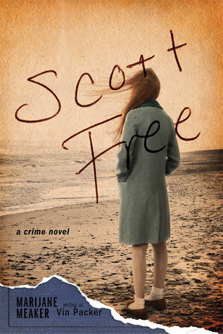 Scott Free: A Crime Novel Marijane Meaker