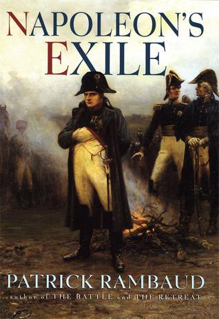 Napoleons Exile Patrick Rambaud