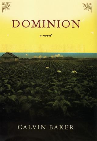 Dominion: A Novel Calvin Baker