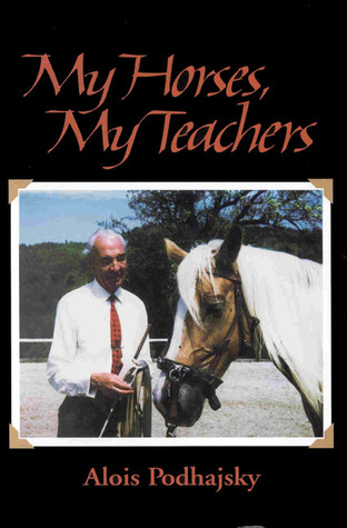 complete training of horse and rider  by  Alois Podhajsky