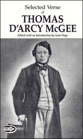 Selected Verse of Thomas DArcy McGee  by  Thomas DArcy McGee
