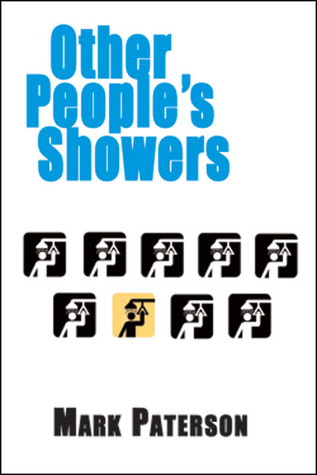Other Peoples Showers Mark Paterson