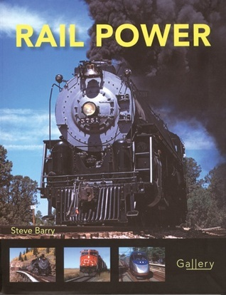 Rail Power  by  Steve Barry