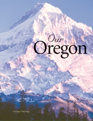 Our Oregon George Ostertag