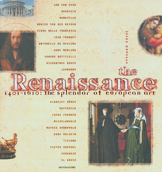 The Renaissance: 1401-1610: The Splendor of European Art  by  Stefano Zuffi