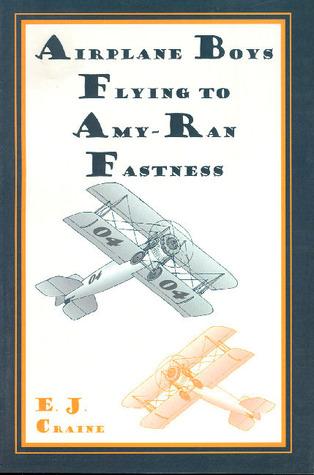 Airplane Boys at Platinum River  by  E.J. Craine