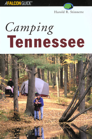 Camping Tennessee  by  Harold R Stinnette