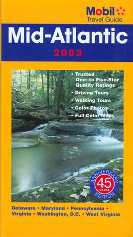 Mobil Travel Guide Mid-Atlantic 2003 Mobil Travel Guide