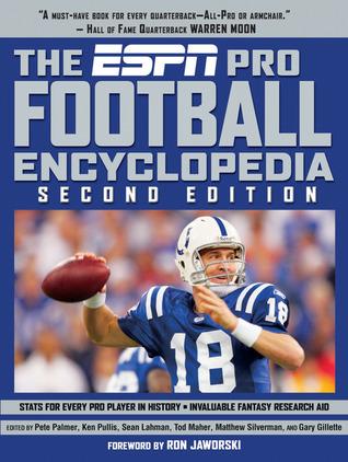 The ESPN Pro Football Encyclopedia Pete Palmer