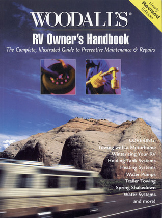RV Owners Handbook, Revised Woodall Publishing, Corp.