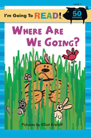 Where Are We Going? (Im Going to Read Series) Elliot Kreloff