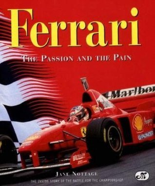 Ferrari: The Inside Story of the Battle for the Championship Jane Nottage