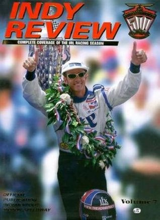 Indy Review, 1997: Complete Coverage of the IRL Racing Season  by  Indy Review Editors