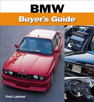BMW Buyers Guide Fred Larimer