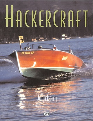 Hackercraft  by  James P. Barry